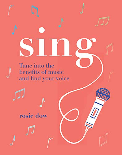 Sing By Rosie Dow