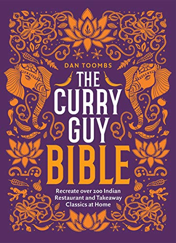 The Curry Guy Bible By Dan Toombs