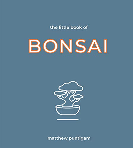 The Little Book of Bonsai By Matthew Puntigam