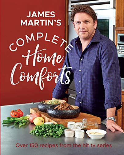 Complete Home Comforts By James Martin