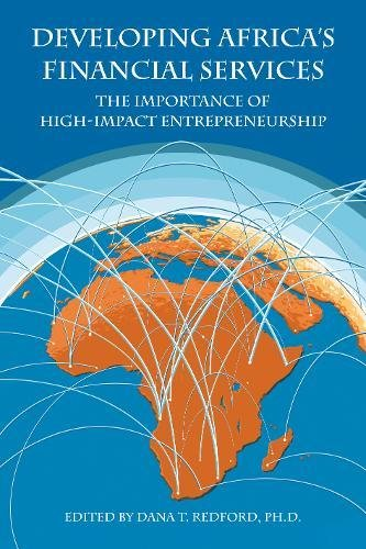 Developing Africa's Financial Services By Dana T. Redford