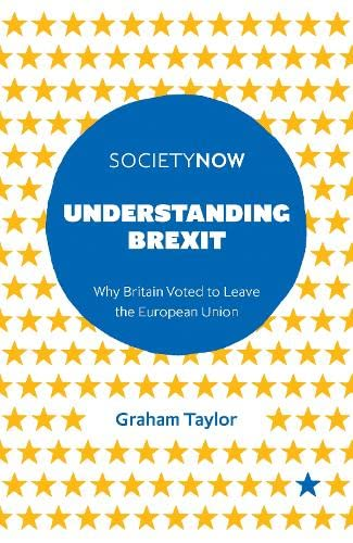 Understanding Brexit By Graham Taylor