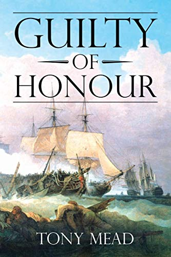 Guilty of Honour By Tony Mead