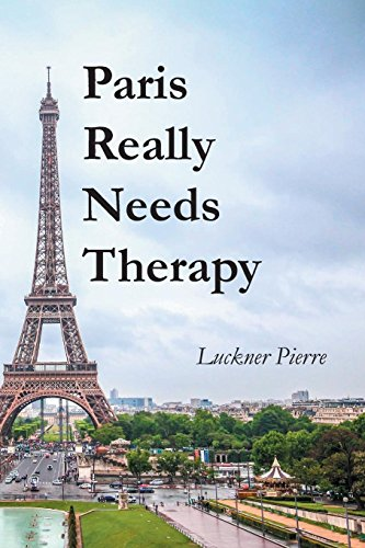 Paris Really Needs Therapy by Luckner Pierre