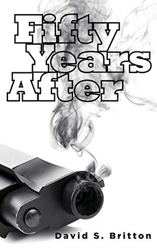Fifty Years After By David S. Britton