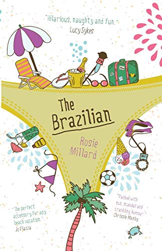 The Brazilian: brilliantly witty holiday read exposing the garish world of reality TV By Rosie Millard