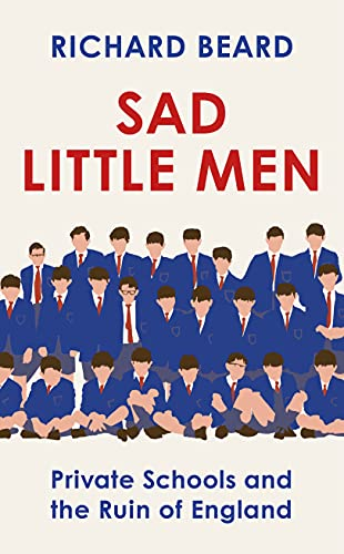 Sad Little Men By Richard Beard