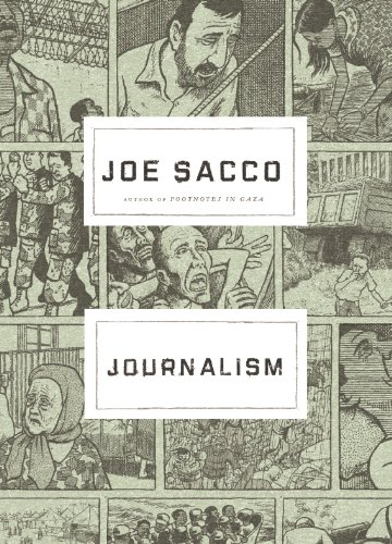 Journalism By Joe Sacco