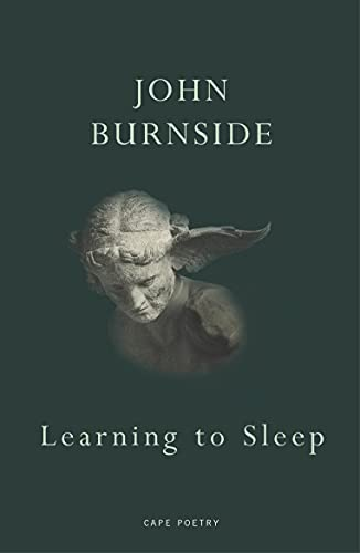 Learning to Sleep By John Burnside