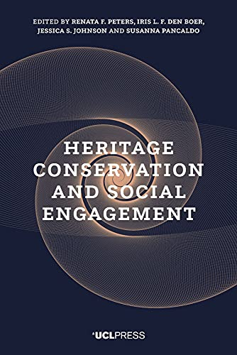 Heritage Conservation and Social Engagement By Renata F. Peters
