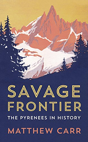 Savage Frontier By Matthew Carr