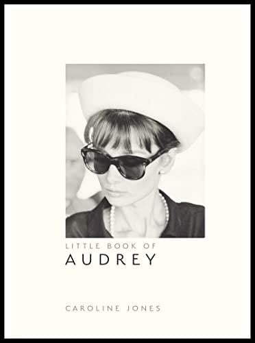Little Book of Audrey Hepburn von Caroline Jones