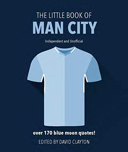 The Little Book of Man City By David Clayton
