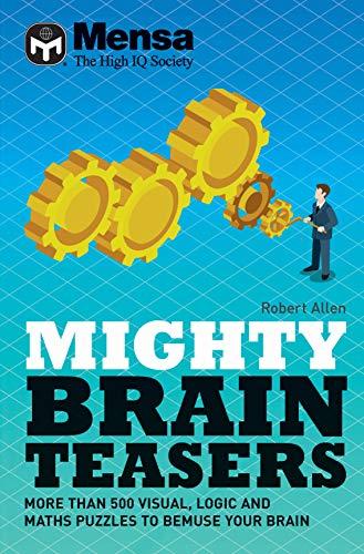 Mensa - Mighty Brain Teasers By Mensa Ltd