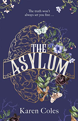 The Asylum By Karen Coles