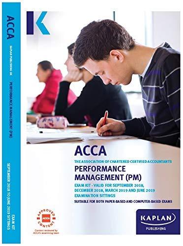 PERFORMANCE MANAGEMENT (PM) (Acca Exam Kits) By Kaplan Publishing