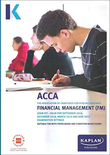 FINANCIAL MANAGEMENT (AA) - EXAM KIT (Acca Exam Kits) By Kaplan Publishing