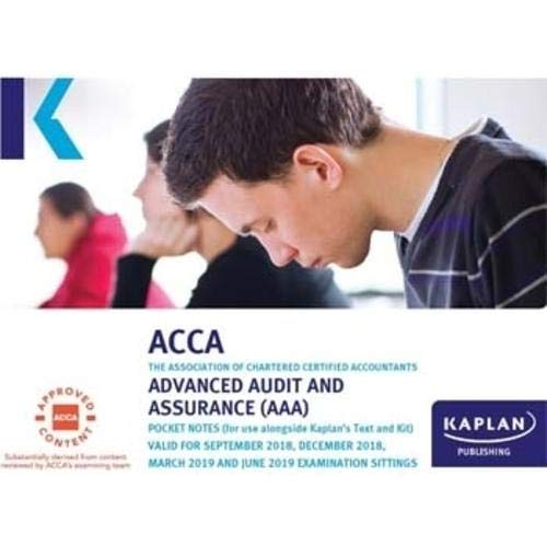 ADVACNED AUDIT AND ASSURANCE (AAA - INT/UK) - EXAM KIT (Acca Exam Kits) By Kaplan Publishing