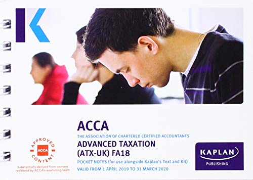 ADVANCED TAXATION (ATX) (FA18) - POCKET NOTES (Acca Pocket Notes) By KAPLAN PUBLISHING