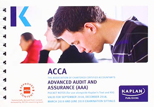 ADVACNED AUDIT AND ASSURANCE (AAA - INT/UK) - POCKET NOTES (Acca Pocket Notes) By KAPLAN PUBLISHING