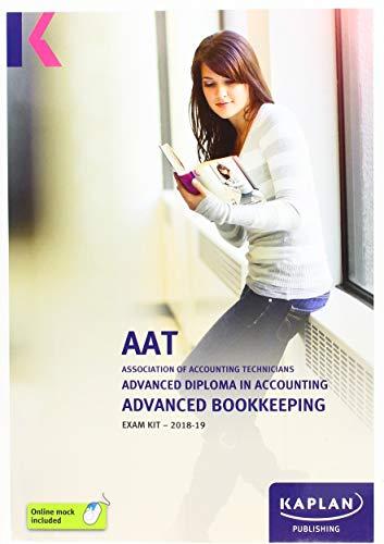 ADVANCED BOOKKEEPING - EXAM KIT (Aat Exam Kits) By KAPLAN PUBLISHING
