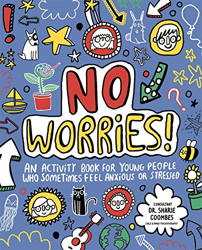 No Worries! Mindful Kids By Katie Abey