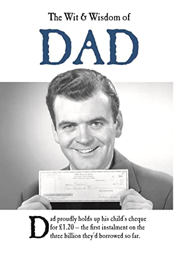 The Wit and Wisdom of Dad By Emotional Rescue