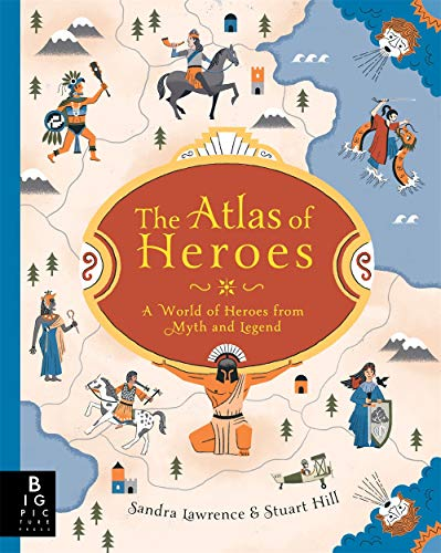 The Atlas of Heroes By Stuart Hill