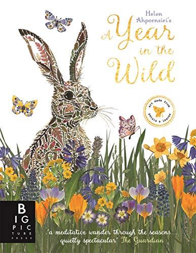 A Year in the Wild By Helen Ahpornsiri