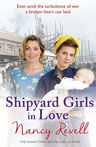 Shipyard Girls in Love by Nancy Revell