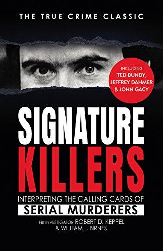 Signature Killers By Robert Keppel
