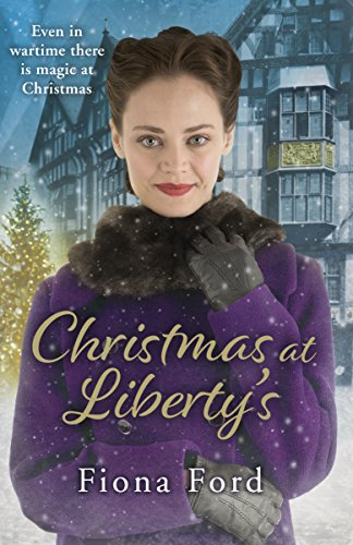 Christmas at Liberty's (Liberty Girls 1) By Fiona Ford