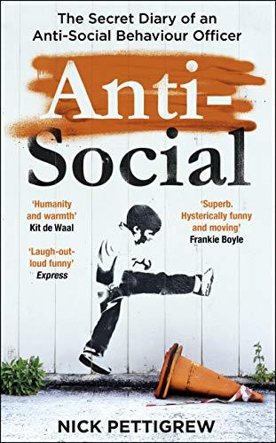 Anti-Social By Nick Pettigrew