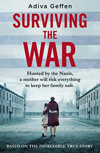 Surviving the War By Adiva Geffen