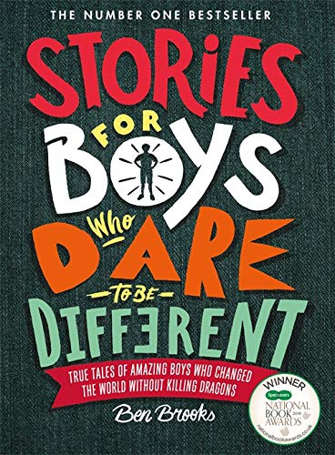 Stories for Boys Who Dare to be Different von Ben Brooks