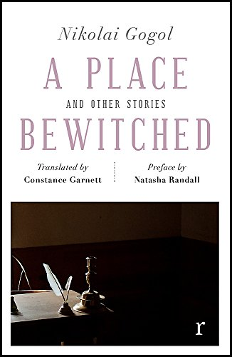 A Place Bewitched and Other Stories (riverrun editions) By Constance Garnett