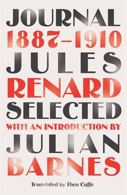 Journal 1887-1910 (riverrun editions) By Jules Renard