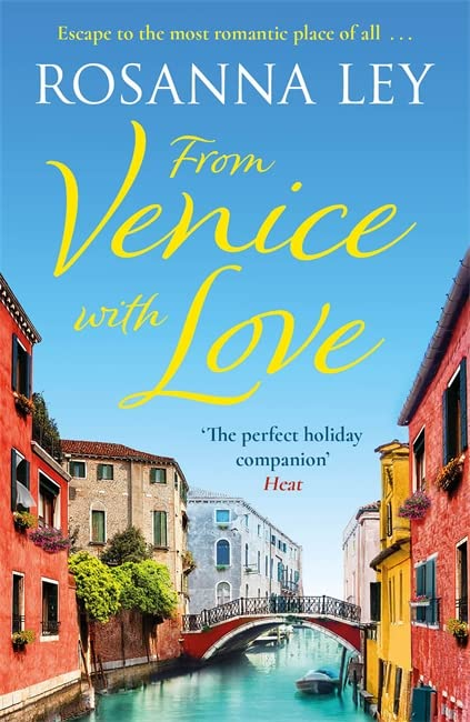 From Venice with Love By Rosanna Ley