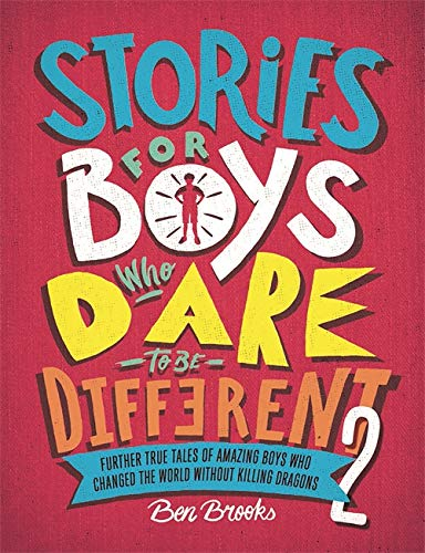 Stories for Boys Who Dare to be Different 2 von Ben Brooks