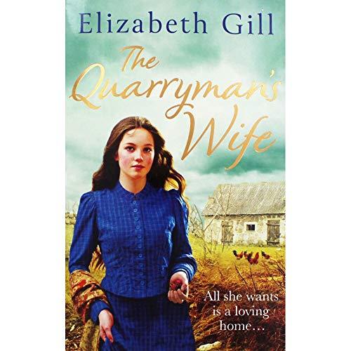 Elizabeth Gill The Quarrymans Wife