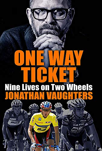 One Way Ticket By Jonathan Vaughters