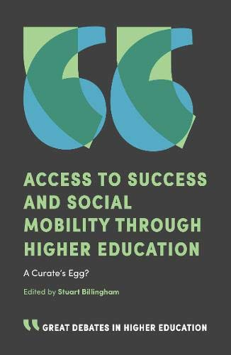 Access to Success and Social Mobility through Higher Education By Stuart Billingham