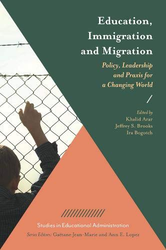 Education, Immigration and Migration By Khalid Arar