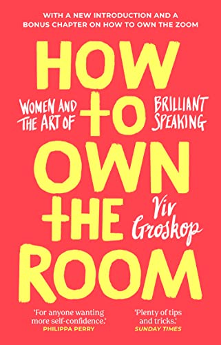How to Own the Room By Viv Groskop