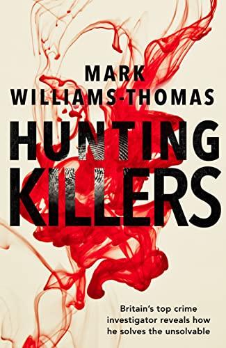 Hunting Killers By Mark Williams-Thomas