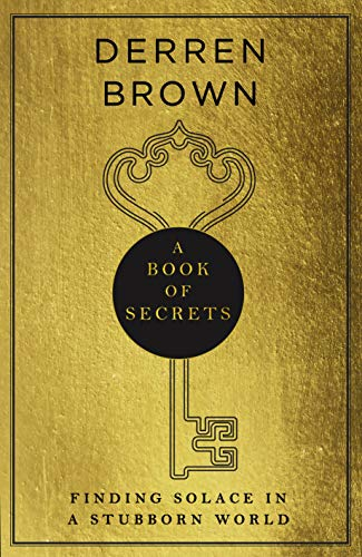 A Book of Secrets By Derren Brown
