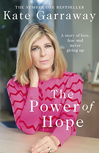The Power Of Hope By Kate Garraway