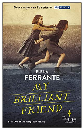 My Brilliant Friend (tv Tie-in) By Elena Ferrante