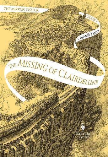 The Missing of Clairdelune By Christelle Dabos