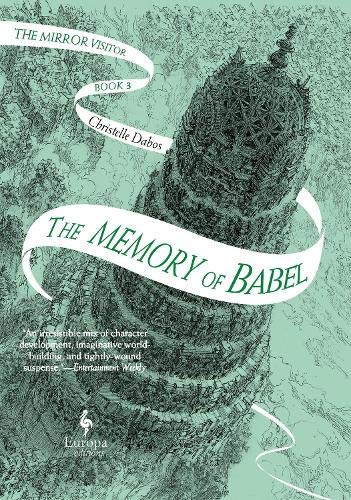 The Memory of Babel By Christelle Dabos